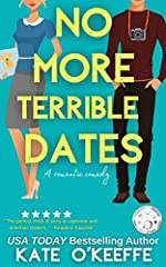 No More Terrible Dates: A Sweet Romantic Comedy of Love, Friendship . . . and Tea (High Tea Book 2)