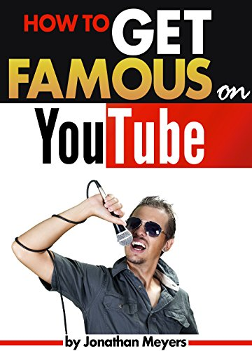 Amazon Com How To Get Famous On Youtube An Essential Guide For Getting Discovered Gaining Popularity And Becoming Famous Ebook Meyers Jonathan Kindle Store