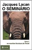O Seminário, livro 1: Os escritos técnicos de Freud