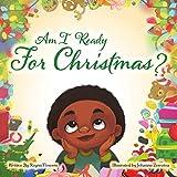 Am I Ready For Christmas? (English Edition)