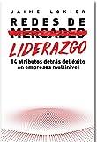 Redes de Liderazgo: 14 atributos detrás del éxito en empresas multinivel