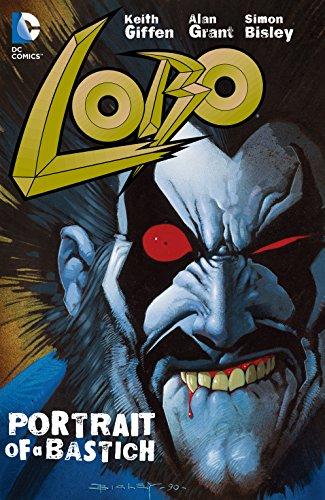 Lobo: Portrait of A Bastich (English Edition)