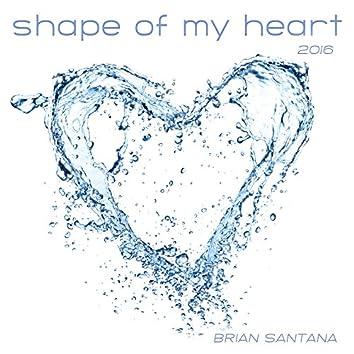 Shape of My Heart 2016