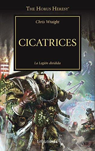 Cicatrices nº 28: La legión dividida (Warhammer The Horus Heresy)