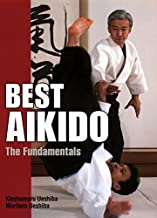 Best Aikido: The Fundamentals (Illustrated Japanese Classics)