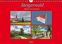 Steigerwald - Mitten in Franken (Wandkalender 2022 DIN A4 quer): Der Wald bietet Lebensraum fuer zahlreiche Tiere und Pflanzen. Sie sind an das Zusammenleben mit Baeumen angepasst. (Monatskalender, 14 Seiten )