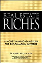 Real Estate Riches: A Money-Making Game Plan for the Canadian Investor