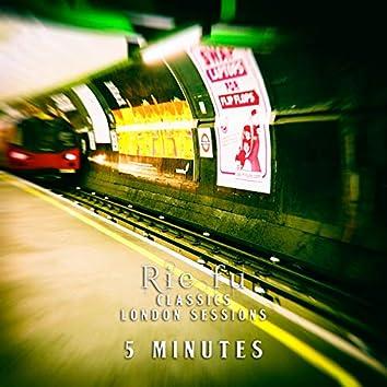 5 Minutes (Classics London Sessions)