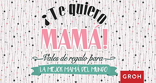 Vales regalo para la mejor mamá del mundo (Vales de Regalo)