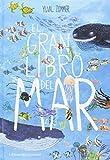 El gran libro del mar (Álbumes Ilustrados)