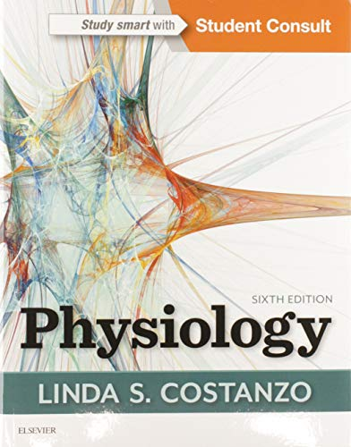 Compare Textbook Prices for Physiology 6 Edition ISBN 9780323478816 by Costanzo PhD, Linda S.