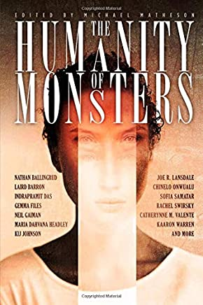 The Humanity of Monsters: Short Stories