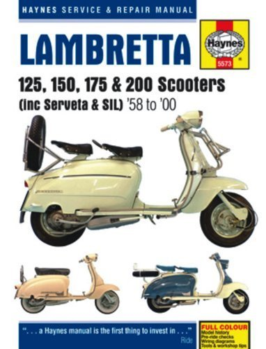 Lambretta Li, TV, SX & DL Scooters Service & Repair Manual: 1958-1998 (Haynes Service and Repair Manuals) by Mather, Phil (2013) Hardcover