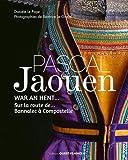 Pascal Jaouen - Sur la route de... Bannalec à Compostelle