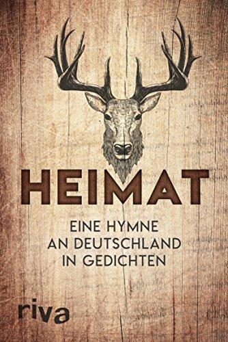 Heimat: Eine Hymne an Deutschland in Gedichten