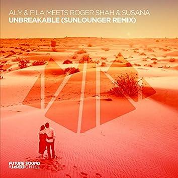 Unbreakable (Sunlounger Remix)
