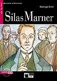 Silas Marner. Con CD Audio [Lingua inglese]: Silas Marner + audio CD