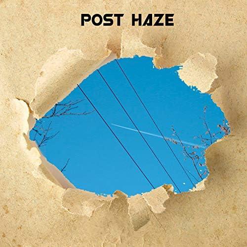 Post Haze