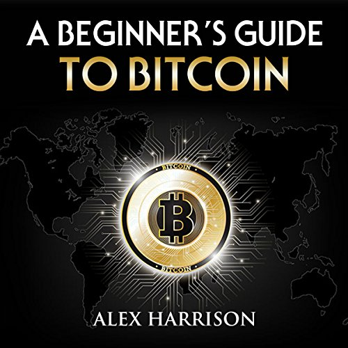 A Beginner's Guide to Bitcoin  By  cover art