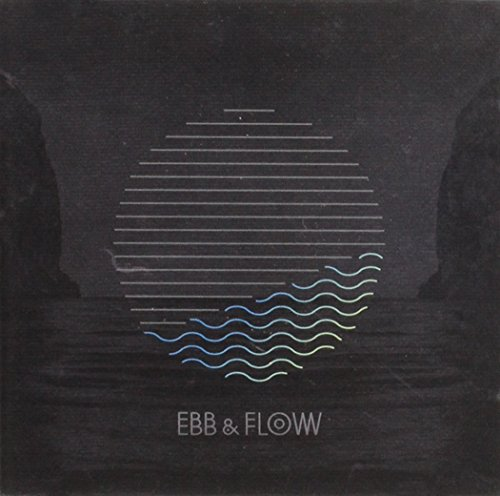 Ebb & Flow [Import]
