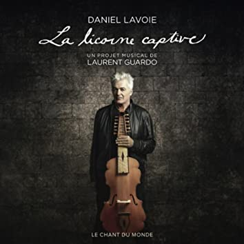 La Licorne Captive (Bonus Track Version)