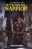 Le cronache di Eternal Warrior. Imperatore eterno (Vol. 2)
