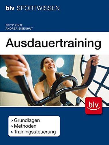Ausdauertraining: Grundlagen · Methoden · Trainingssteuerung
