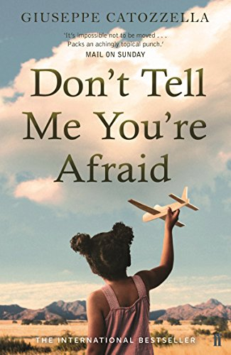 Don't Tell Me You're Afraid (English Edition)