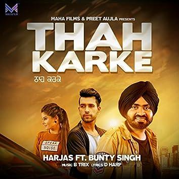 Thah Karke (feat. Bunty Singh)