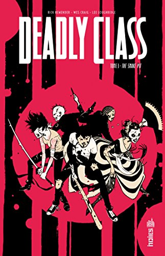 Deadly Class - Tome 3