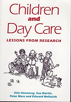 Paperback Children and Day Care: Lessons From Research Book