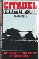 Citadel: Battle of Kursk