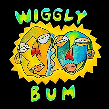 Wiggly Bum