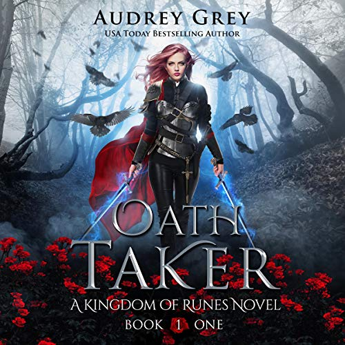 Oath Taker: Kingdom of Runes, Book 1