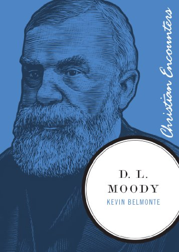 D. L. Moody (Christian Encounters Series) (English Edition)