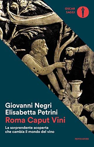 Roma caput vini (Italian Edition)