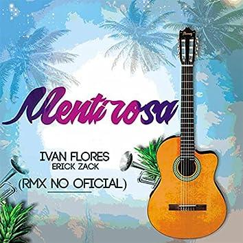 Mentirosa (feat. Ivan Flores & Erick Zack)
