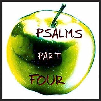 Psalms, Pt. 4