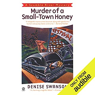 Murder of a Small-Town Honey     A Scumble River Mystery, Book 1              By:                                                                                                                                 Denise Swanson                               Narrated by:                                                                                                                                 Christine Leto                      Length: 7 hrs and 25 mins     572 ratings     Overall 3.9