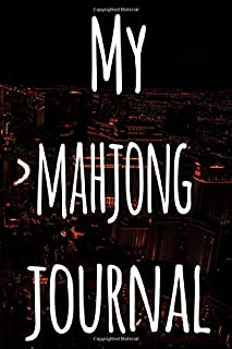 My Mahjong Journal: The perfect gift for the fan of gambling in your life - 365 page custom made journal!