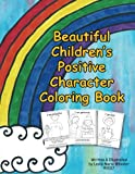 Beautiful Children's Positive Character Coloring Book
