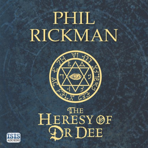 The Heresy of Dr Dee audiobook cover art
