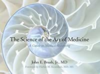 The Science of the Art of Medicine: A Guide to Medical Reasoning