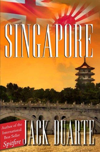 Singapore (Revised) (World War II Series Book 2)
