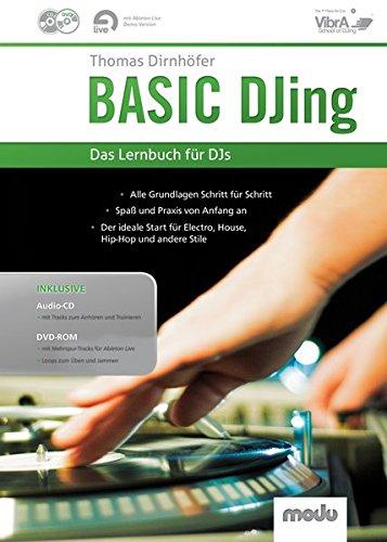 Basic DJing: Das Lernbuch für DJs. Lehrbuch.