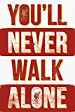 GB Eye Liverpool You 'll never walk alone Typ Maxi Poster,