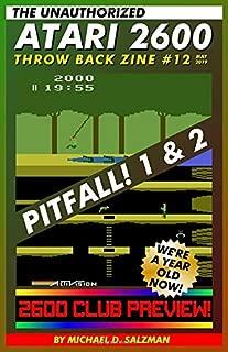 The Unauthorized Atari 2600 Throw Back Zine #12: Pitfall, Pitfall II, Activision's Boxing, 2600 Club, and more!