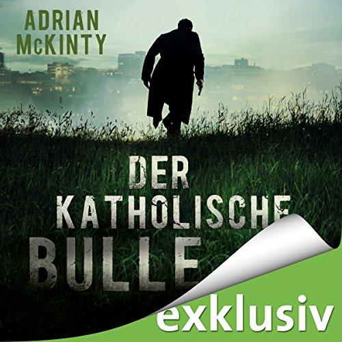 Der katholische Bulle (Sean Duffy 1) Titelbild