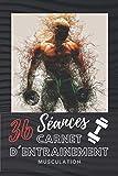 Carnet d'entraînement|Renforcement musculaire|36 séances|A remplir|118p: Suivre et optimiser vos séances d'entraînement, Musculation, Progresser, Motivation