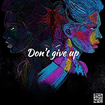 Don't Give Up (feat. Seamour)